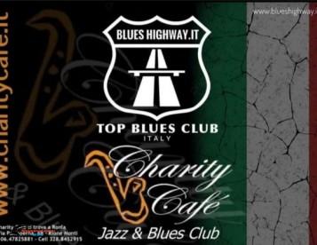Charity Cafè LIVE MUSIC CLUB, JAZZ & BLUES, CAFFETTERIA, PUB, MUSIC LIVE